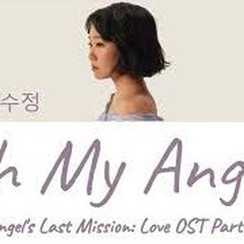 Lirik Lagu dan Terjemahan Oh My Angel By Chai, Plus Video Klip