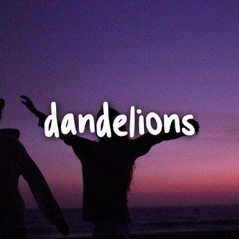 Lirik Lagu 'Dandelions' - Ruth B, Lengkap dengan Terjemahan
