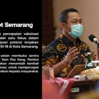 Covid-19 Meningkat, Pemkot Semarang Menambahkan 4 Sentra Vaksinasi
