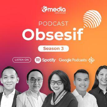 Makin Menarik! Podcast OBSESIF Hadir Kembali Bahas Seputar Dunia Startup