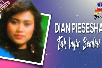 Lirik Lagu 'Tak Ingin Sendiri' By Dian Piesesha, Lengkap Video ...