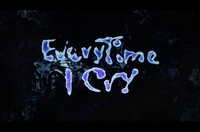 EveryTime I Cry - Ava Max
