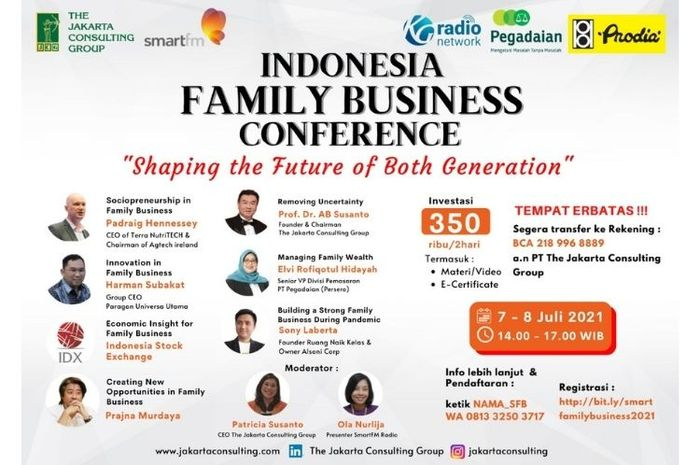 The Jakarta Consulting Group dan Radio Smart FM Jakarta mempersembahkan Special Virtual Event 'Indonesia Family Business Conference'.