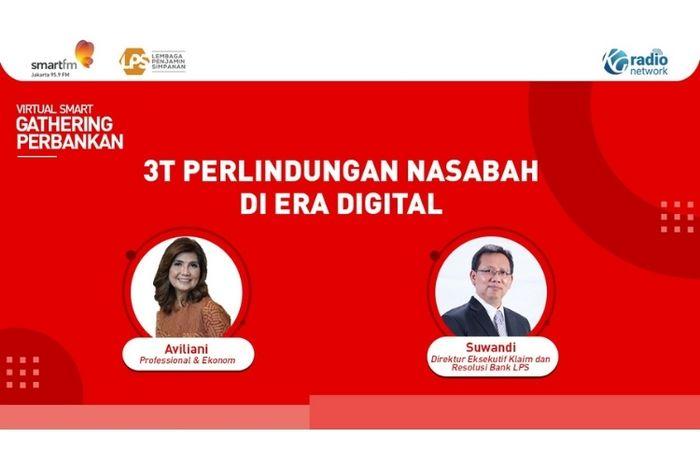 Webinar 'Perbankan Gathering 2021' yang diselenggarakan oleh SmartFM Jakarta dan didukung oleh Lembaga Penjamin Simpanan (LPS) Senin (14/9/2021)