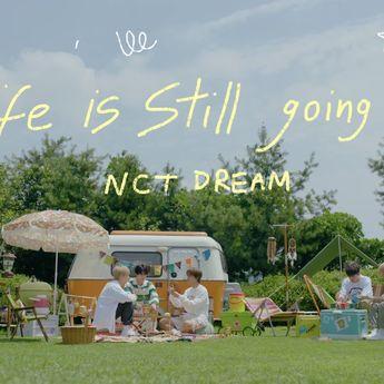 Lirik Lagu dan Terjemahan 'Life Is Still Going On' Milik NCT Dream